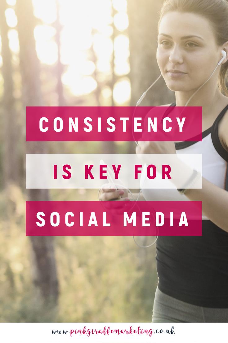 Consistency is key for social media